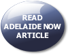 READ ADELAIDE NOW ARTICLE